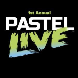 Pastel Live! August 18-21, 2021